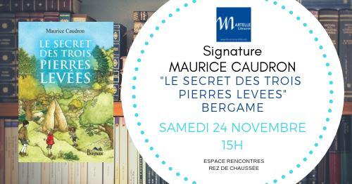 A vos agendas : Maurice Caudron en dédicace !