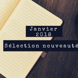 Nouveautés Janvier 2018