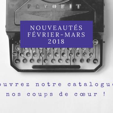 Nouveautés Février-Mars 2018